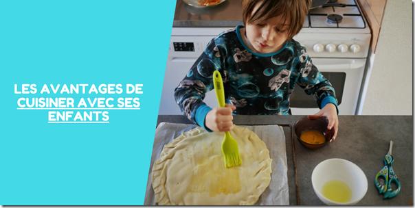 Cuisiner avec ses enfants, quels avantages?